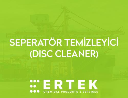 SEPERATÖR TEMİZLEYİCİ (DISC CLEANER)